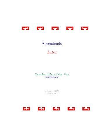 Aprendendo Latex - Laboratório Associado de Computação e ...