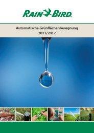 Automatische Grünlächenberegnung 2011/2012 - LIWATEC AG