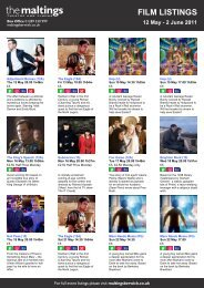 FILM LISTINGS 12 May - 2 June 2011 - The Maltings