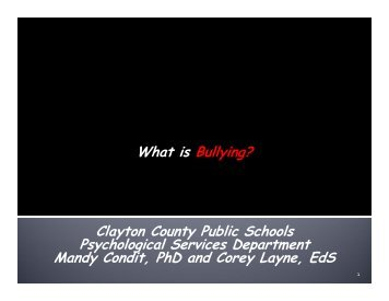 What is Bullying? Clayton County Public Schools Psychological ...