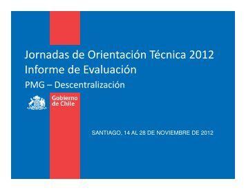 Jornadas de Orientación Técnica 2012 Informe de Evaluación