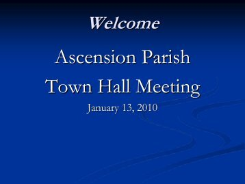 Ascension Town Hall Meeting - January 2010 - Ascension Catholic ...