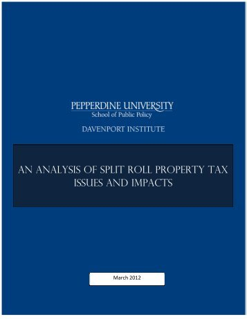 an analysis of split roll property tax issues and impacts - Pepperdine ...