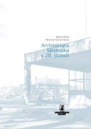 Architektúra Slovenska v 20. storočí - Fakulta architektúry STU