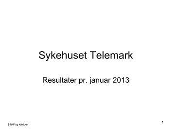 1 Sykehuset Telemark - resultater pr januar - STHF og klinikker