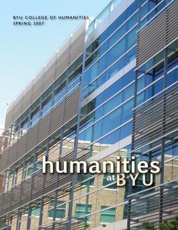 BYU COLLEGE OF HUMANITIES SPRING 2007 - BYU Humanities
