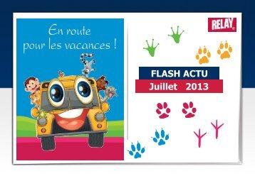 Juillet 2013 FLASH ACTU - Aéroport Marseille Provence