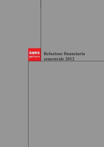Relazione Finanziaria Semestrale 2012 (doc ... - SAES Getters