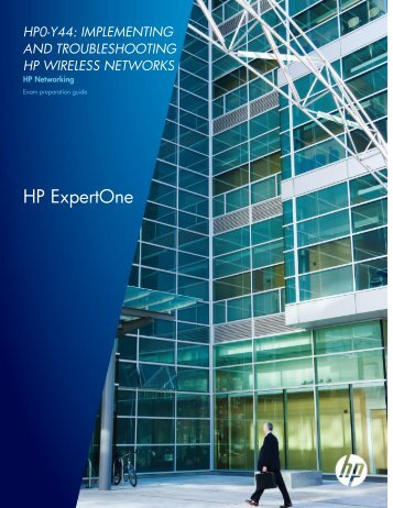 Supporting exam HP0-Y44 - HP Networking