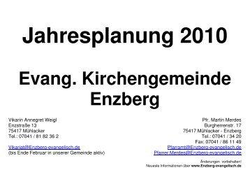 Jahresplanung 2010 - Evangelische Kirchengemeinde Enzberg