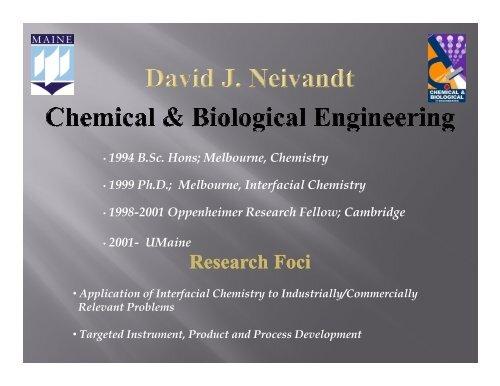 David J  Neivandt, UMaine - Pulp and Paper Foundation