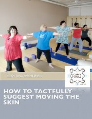 HOW TO TACTFULLY SUGGEST MOVING THE SKIN - Curvy Yoga