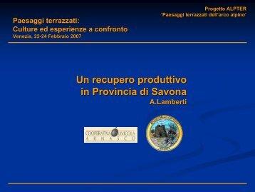 Un recupero produttivo in Provincia di Savona