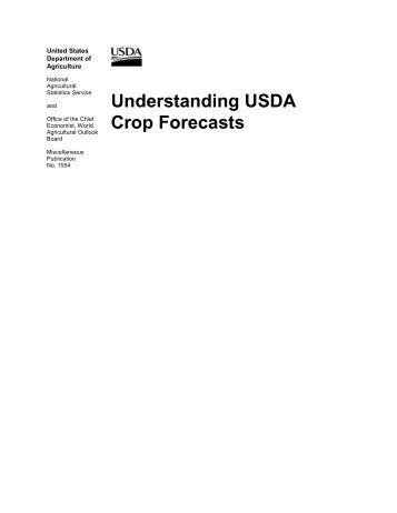 Understanding USDA Crop Forecasts - National Agricultural ...