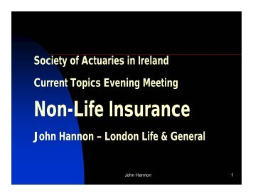 Non-Life Insurance - Society of Actuaries in Ireland