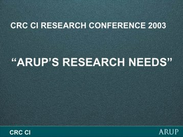 Arup's Research Needs, Richard Hough [Jul 03].pdf - Construction ...