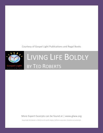 Living Life Boldly by Ted Roberts - Gospel Light Worldwide