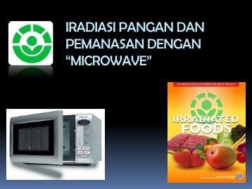 "iradiasi pangan dan pemanasan dengan ""microwave"" - Blogs Unpad"