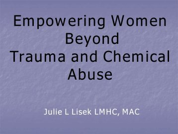 Empowering Women Beyond Trauma and Chemical Abuse