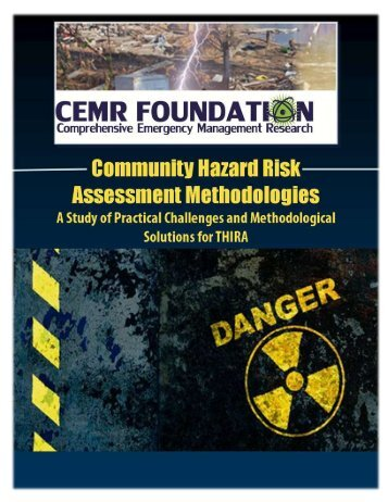 A Study of Community Hazard Risk Assessment Methodologies - Ning