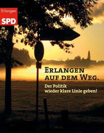Erlangen auf dem Weg. - SPD-Fraktion im Erlanger Stadtrat