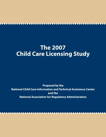 The 2007 Child Care Licensing Study - DriveHQ