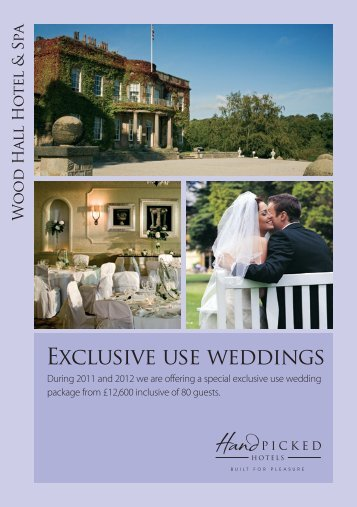 Exclusive use weddings - Hand Picked Hotels