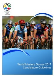 World Masters Games 2017 Candidature Guidelines - SportingPulse