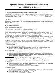 Zpráva o činnosti revizní komise ČKS za období od 31.5.2008 do ...