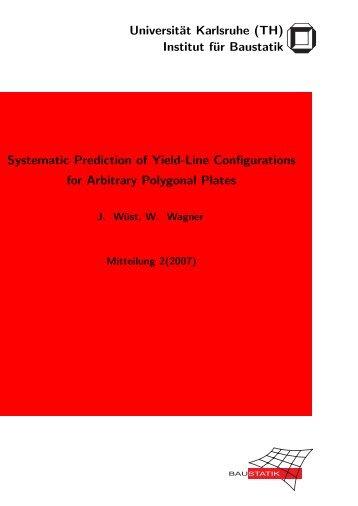 Institut für Baustatik Systematic Prediction of Yield-Line ...