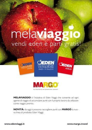 MELAVIAGGIO è l'iniziativa di Eden Viaggi che consente ad ogni ...