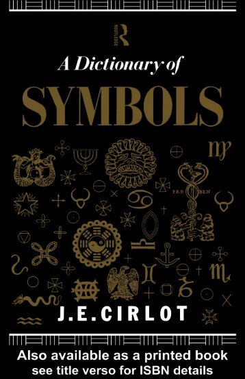 A DICTIONARY OF SYMBOLS, Second Edition