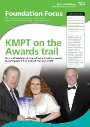 Foundation Focus - January 2009 Edition - Kent and Medway NHS ...