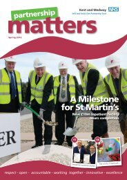 A46703 KM NHS Partnership Matters Spring 4.indd - Kent and ...