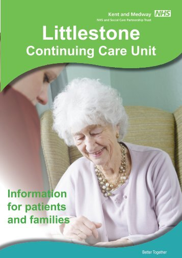 Littlestone Continuing Care Unit Patient Booklet - Kent and Medway ...
