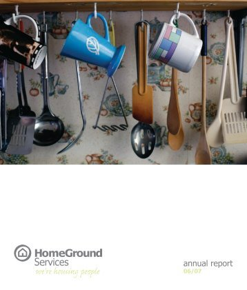Annual Report 06/07 - HomeGround Services