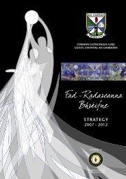 Cavan County Board Strategic Plan, 2007-2012 (pdf) - Croke Park