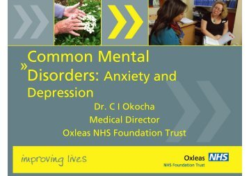 Common Mental Disorders - Oxleas NHS Foundation Trust