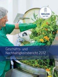 Geschäfts- und Nachhaltigkeitsbericht 2012 - Weleda