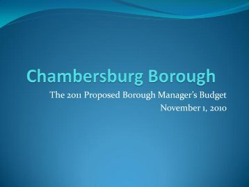 The 2011 Proposed Borough Manager's Budget November 1, 2010