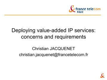 Deploying value-added IP services - ist tequila