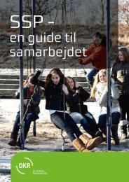SSP - en guide til samarbejde - Det Kriminalpræventive Råd
