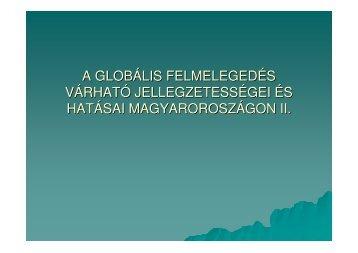 a globális felmelegedés várható jellegzetességei és hatásai ...