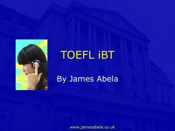TOEFL iBT Presentation Slides - James Abela ELT