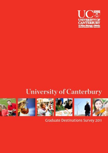 UC Graduate Destinations Survey 2011 - University of Canterbury