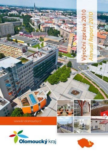 Výroční zpráva 2010 A nnual Report 2010 - Olomoucký kraj