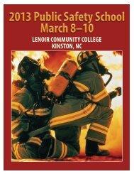 2013 Public Safety School March 8–10 - Lenoir Community College