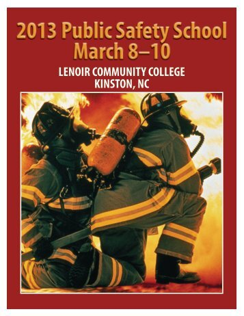 2013 Public Safety School March 8–10 - Lenoir Community College