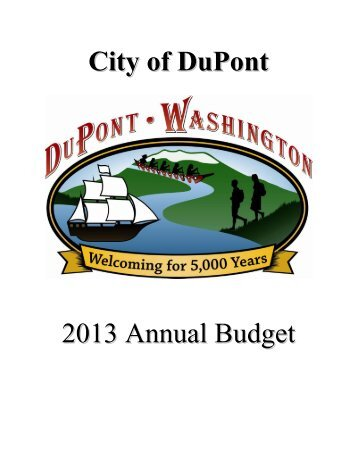 2013 Annual Budget - Adopted December 11, 2012 - City of DuPont