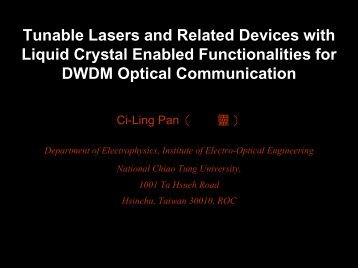 Tunable Lasers and Related Devices with Liquid Crystal ... - WOCC